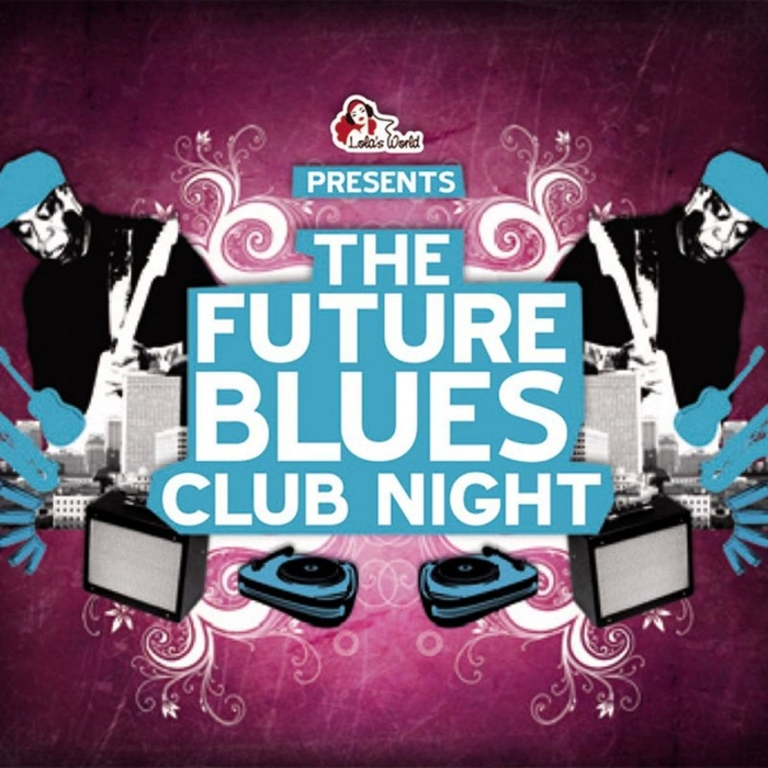 VARIOUS - The Future Blues Club Night