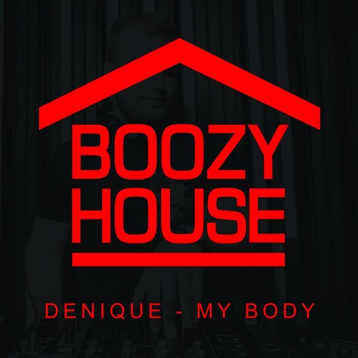 DENIQUE - My Body