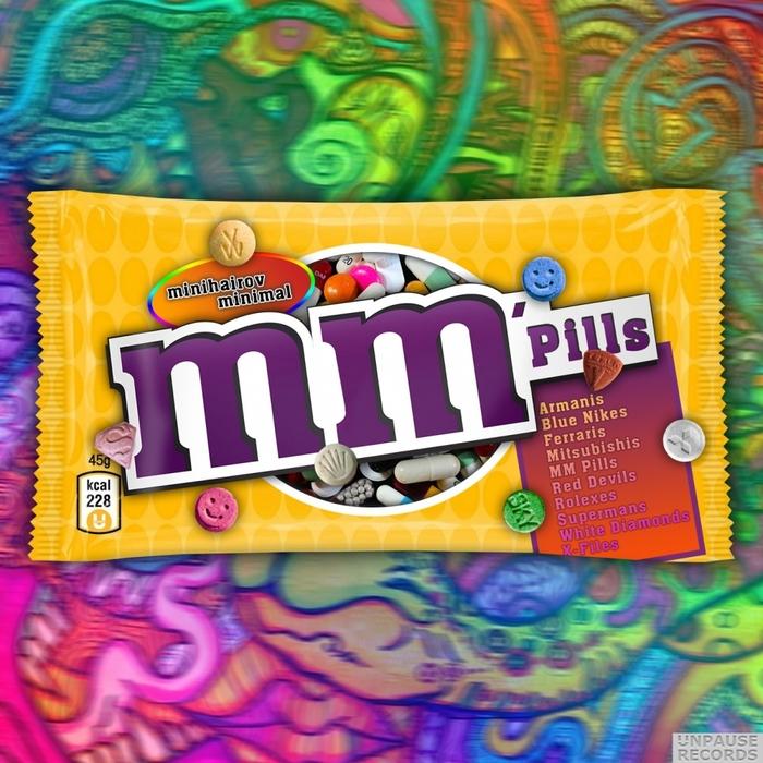 MINIHAIROV MINIMAL - MM'Pills (Mixed By Minihairov Minimal)