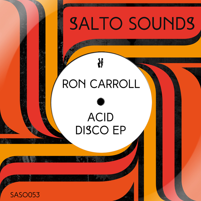 RON CARROLL - Acid Disco EP