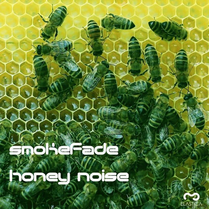 SMOKEFADE - Honey Noise