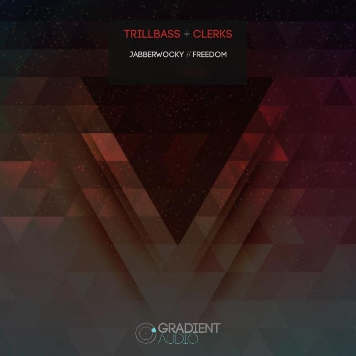 TRILLBASS/CLERKS - Jabberwocky/Freedom