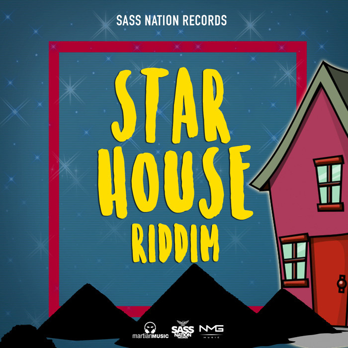 MACKA DIAMOND/NADIA BATSON MACKA/SASS NATION RECORDS - Star House Riddim