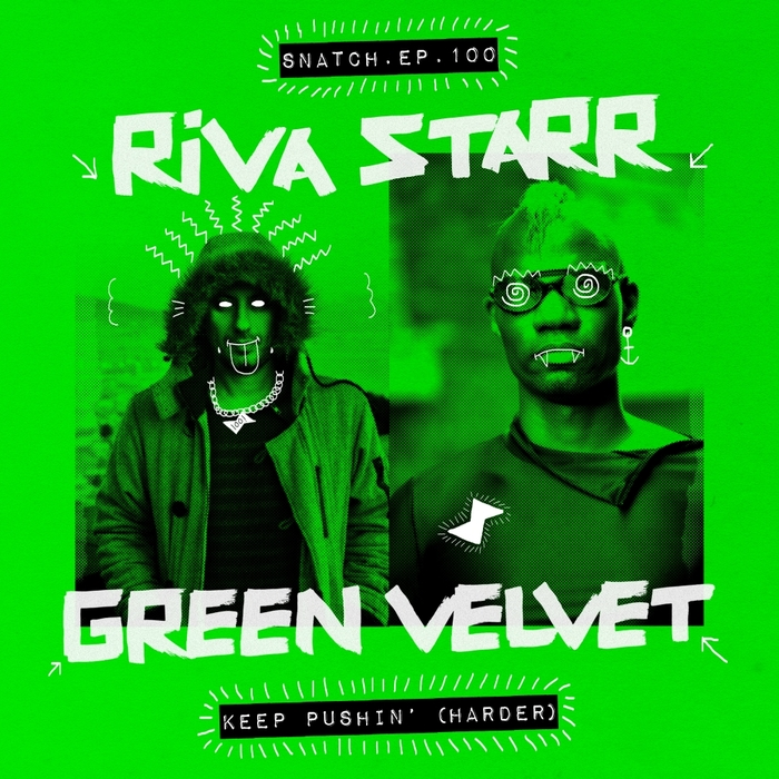 RIVA STARR & GREEN VELVET - Keep Pushin' (Harder)