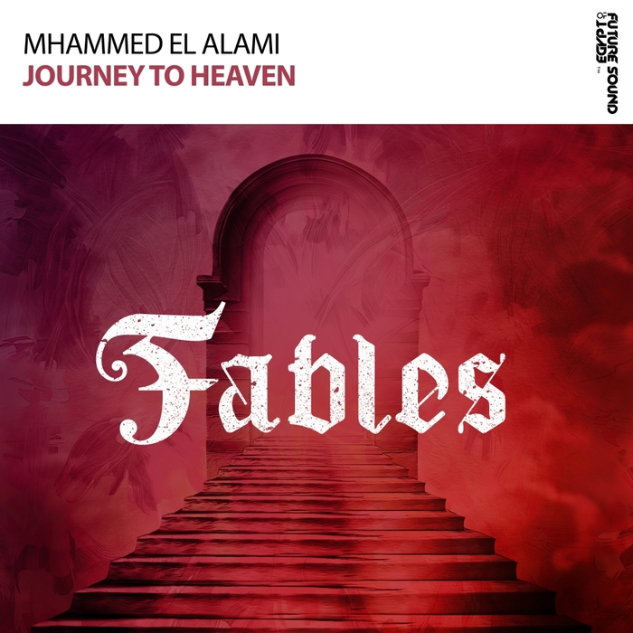 MHAMMED EL ALAMI - Journey To Heaven