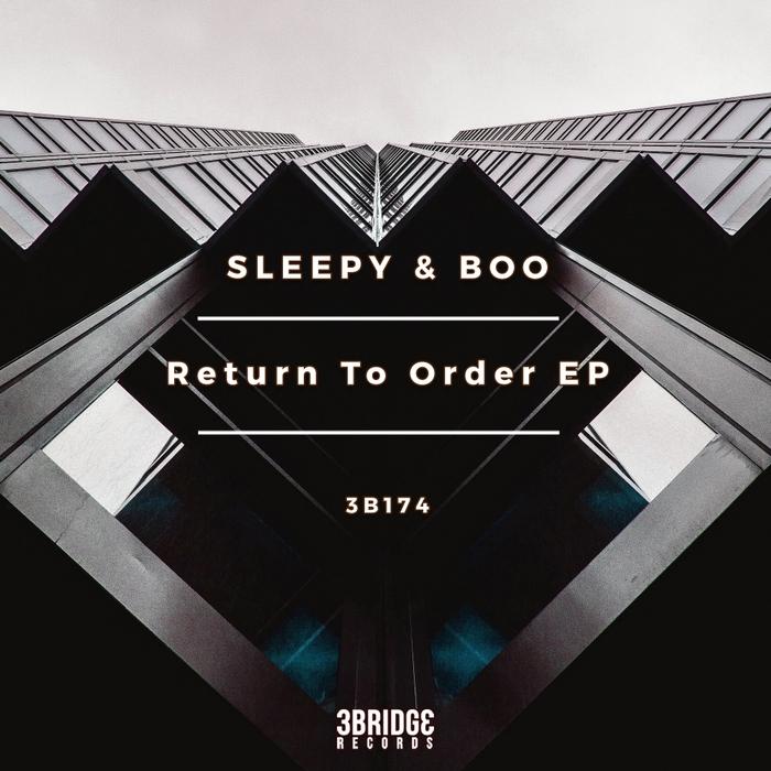 SLEEPY & BOO - Return To Order EP