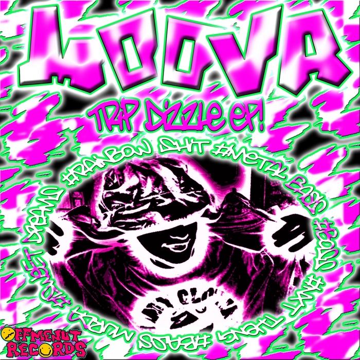 MOOVA - Trip Dizzle