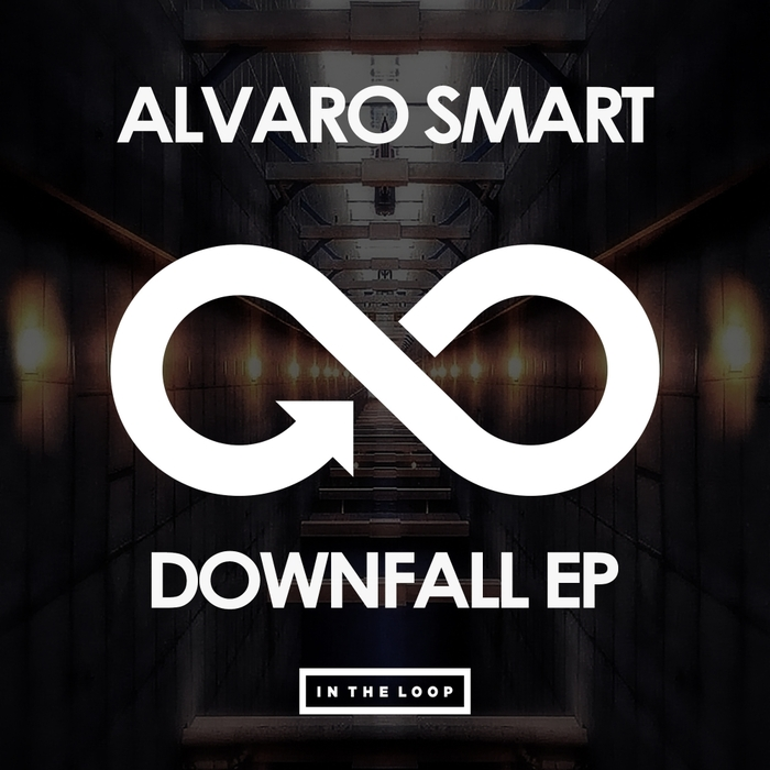 ALVARO SMART - Downfall EP