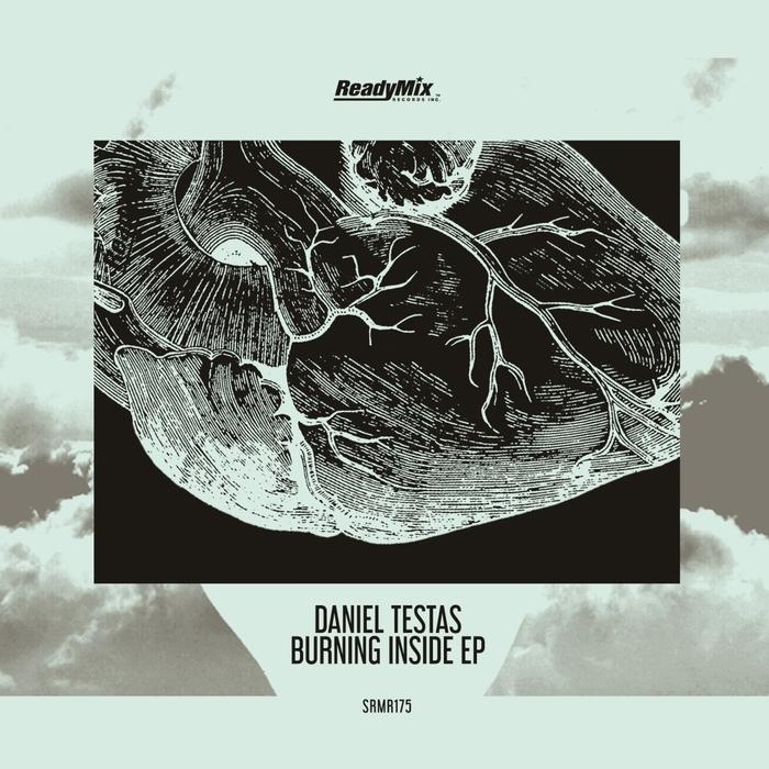 DANIEL TESTAS - Burning Inside EP