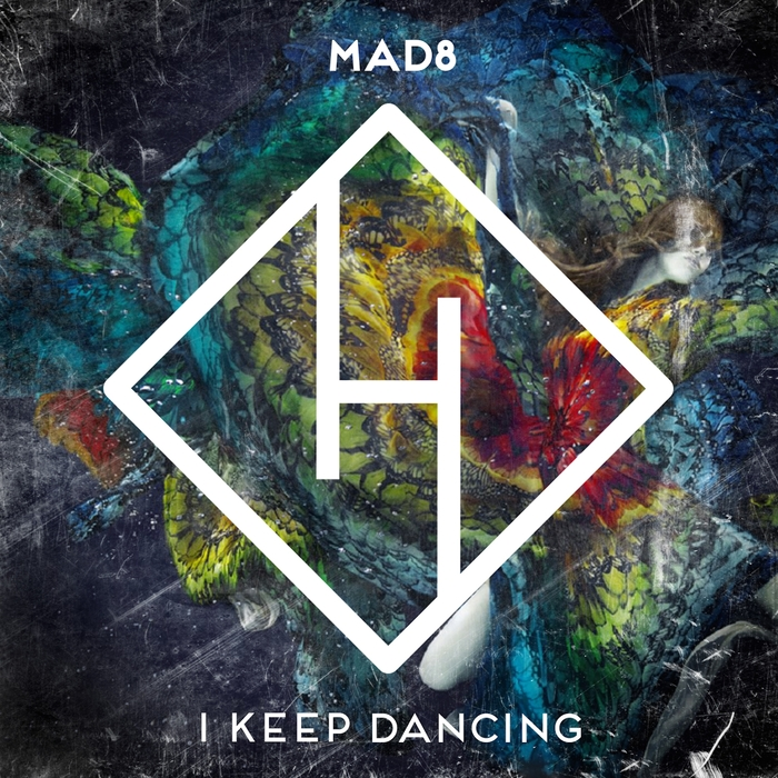 MAD8 - I Keep Dancing