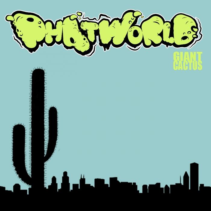 PHATWORLD - Giant Cactus