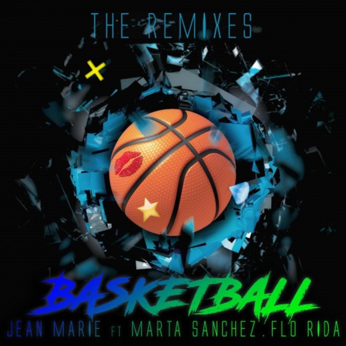 JEAN MARIE feat MARTA SANCHEZ & FLO RIDA - Basketball