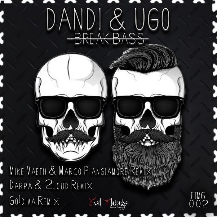 DANDI & UGO - Break Bass