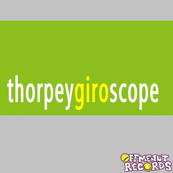 THORPEY - Giroscope