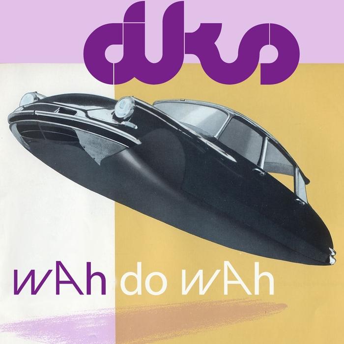 DKS - Wah Do Wah