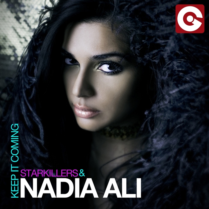 STARKILLERS/NADIA ALI - Keep It Coming