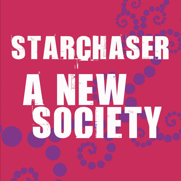 STARCHASER - A New Society
