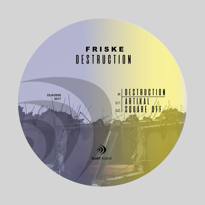 FRISKE - Destruction