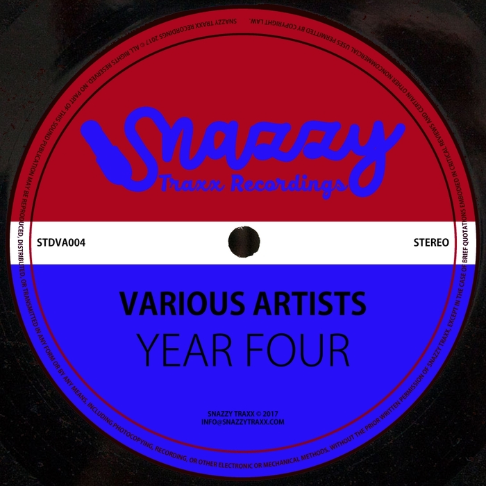 VARIOUS - Snazzy Traxx (Year Four)