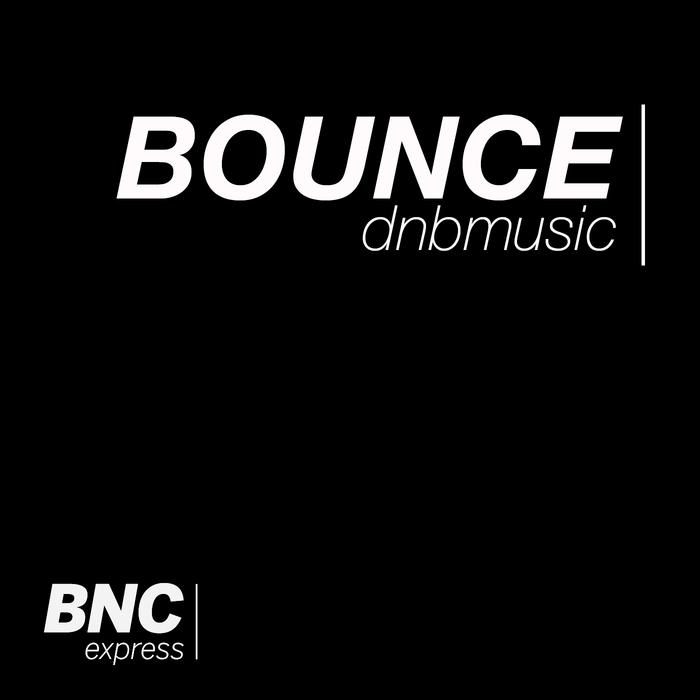 VARIOUS - BOUNCE Dnbmusic