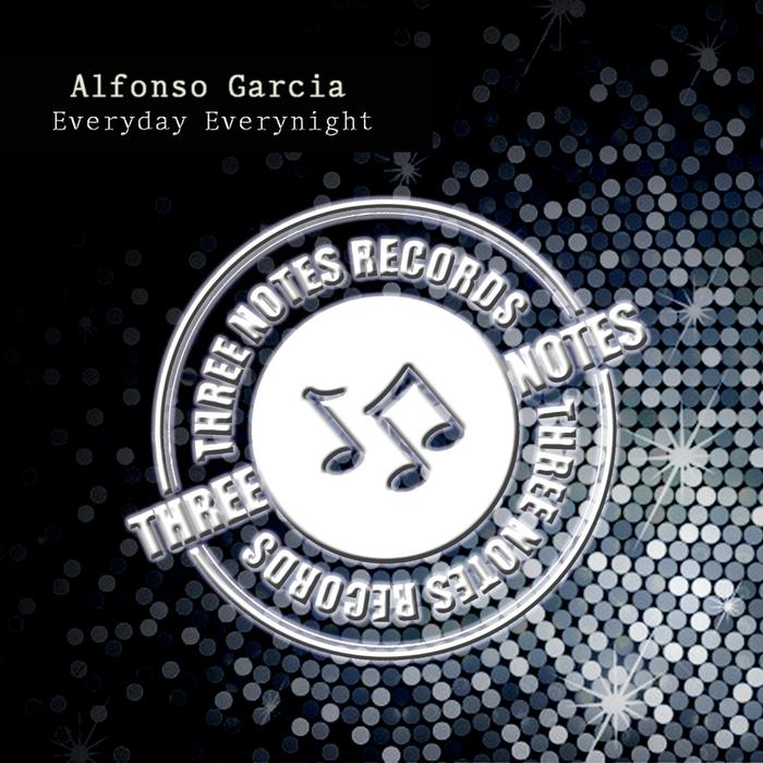 ALFONSO GARCIA - Everyday Everynight