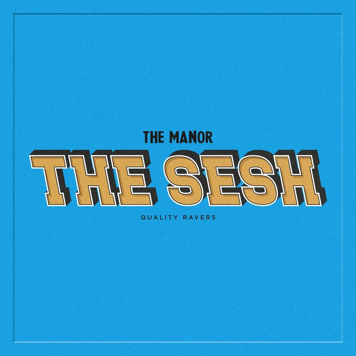 THE MANOR - The Sesh