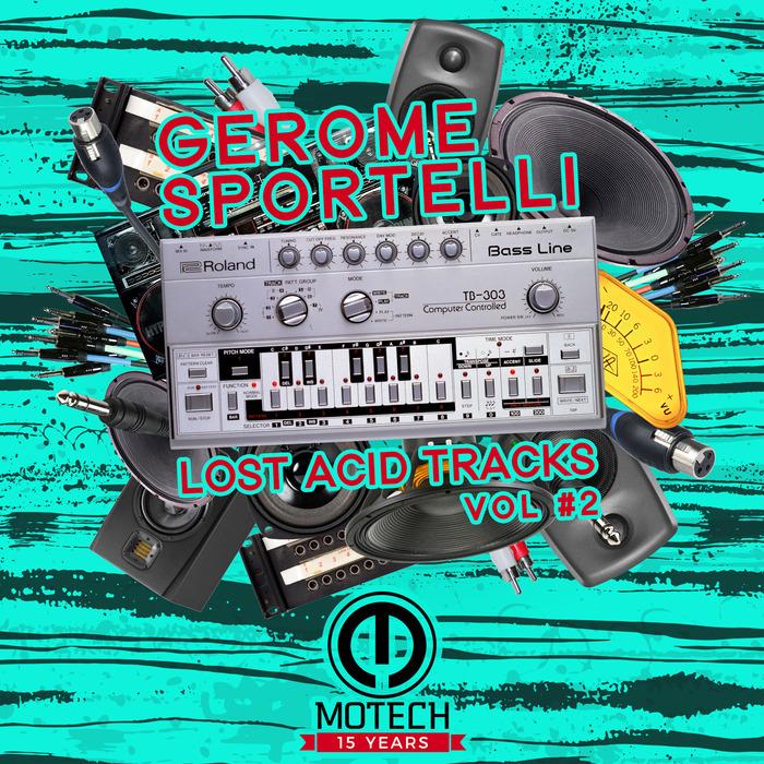 GEROME SPORTELLI - Lost Acid Tracks Vol 2