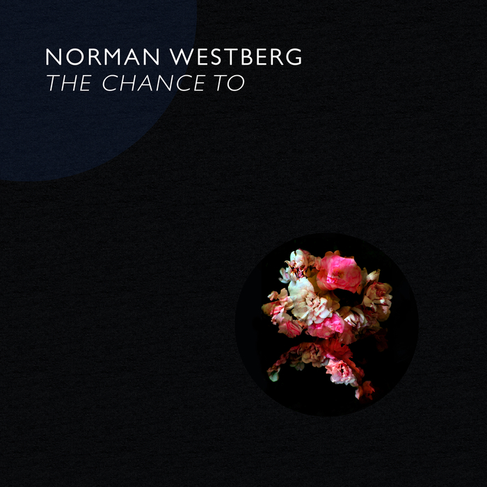 NORMAN WESTBERG - The Chance To