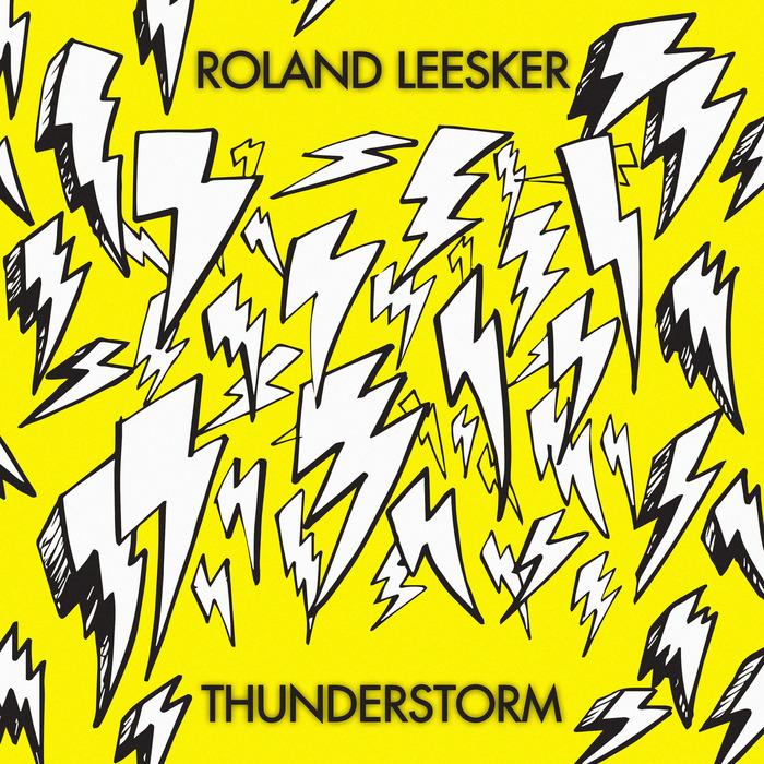 ROLAND LEESKER - Thunderstorm