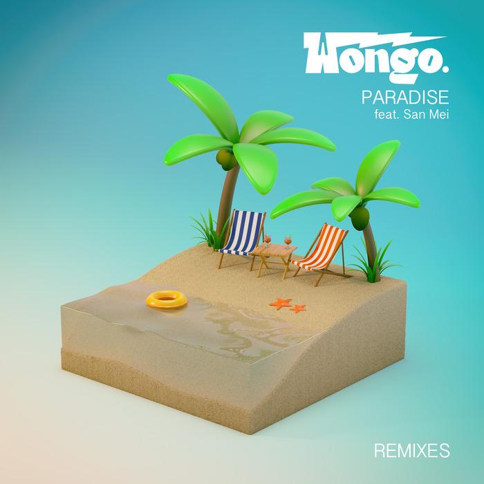 WONGO - Paradise (feat San Mei) (Remixes)