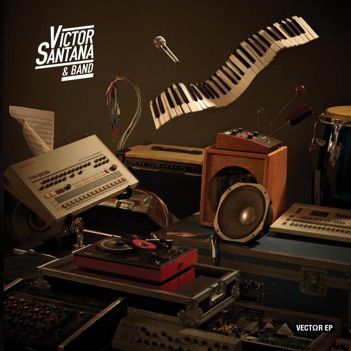 VICTOR SANTANA/LOS HERMANOS - Vector EP