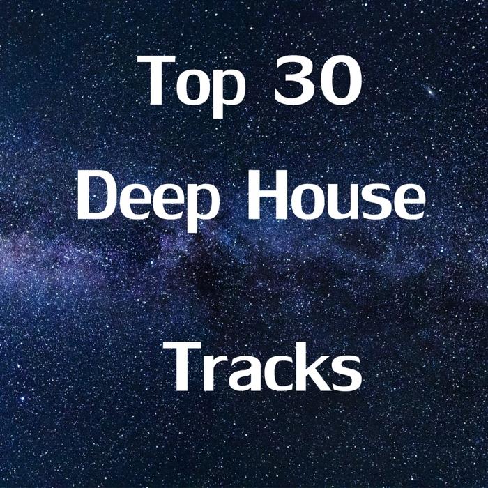 VARIOUS - Top 30 Deep House Tracks