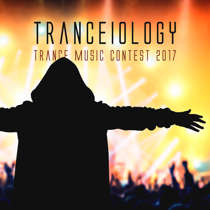 VARIOUS - Tranceiology: Trance Music Contest 2017