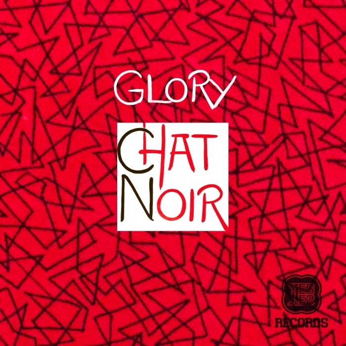 CHAT NOIR (AUS) - Glory