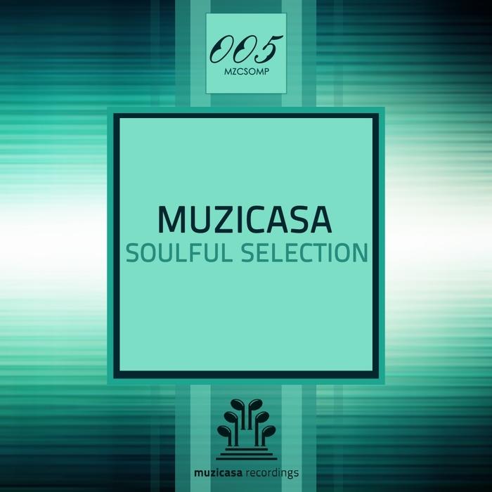 VARIOUS - Muzicasa Soulful Selection