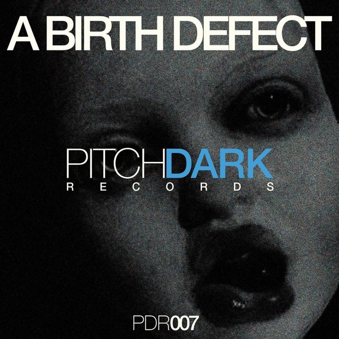 A BIRTH DEFECT - PDR007