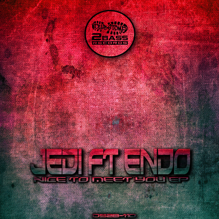 JEDI feat MC ENDO - Nice To Meet You