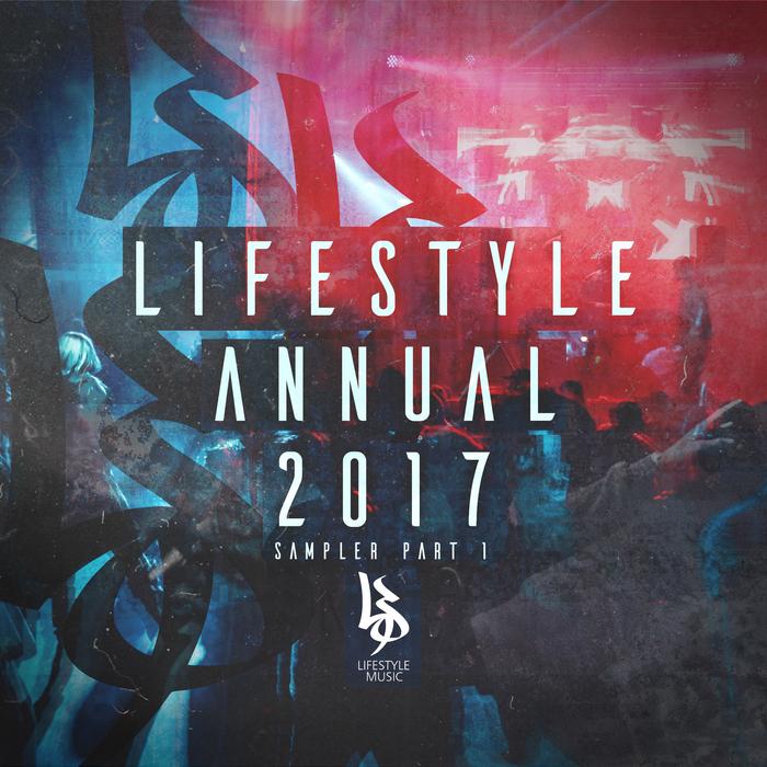 DILEMMA/M-ZINE/SCEPTICZ/WINGZ/UNWELL/INGRAM - Lifestyle Annual 2017: Sampler Part 1
