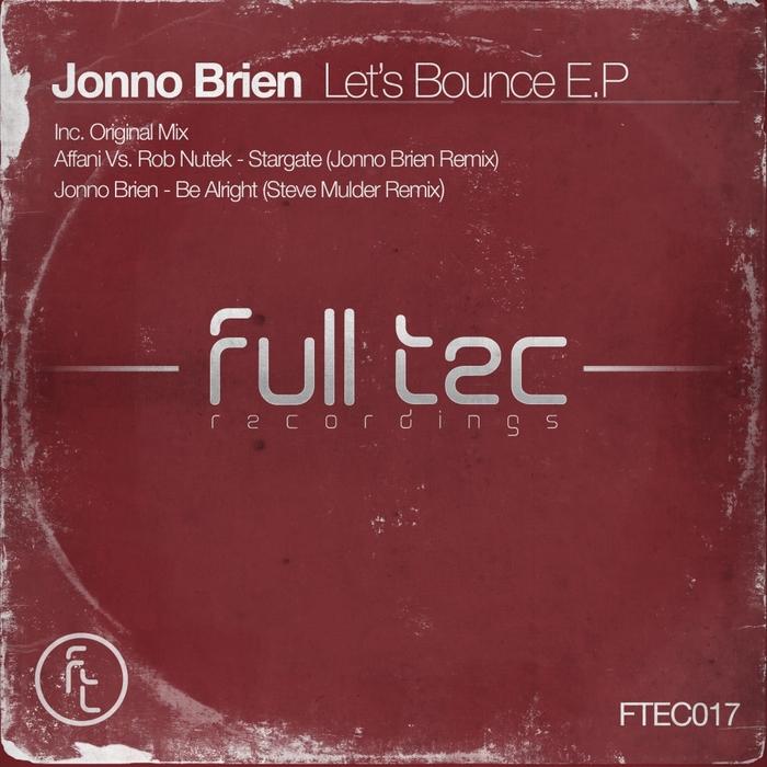 JONNO BRIEN/AFFANI/ROB NUTEK - Let's Bounce