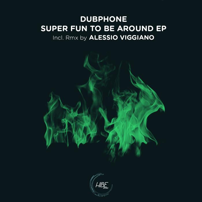 DUBPHONE - Super Fun To Be Around