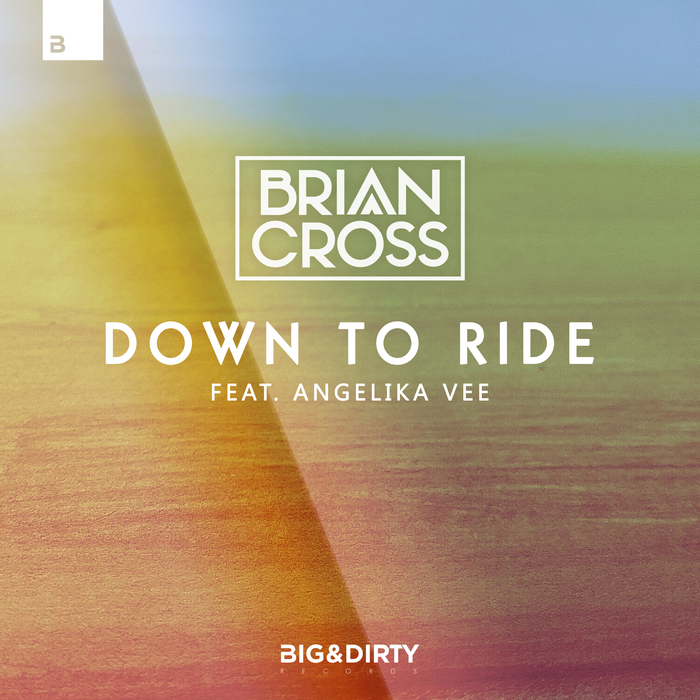 BRIAN CROSS feat ANGELIKA VEE - Down To Ride