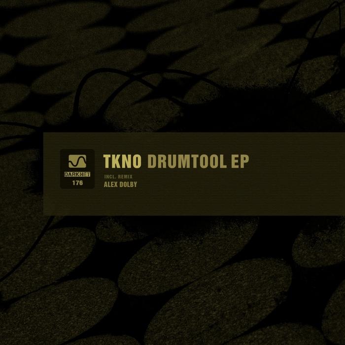 TKNO - Drumtool EP