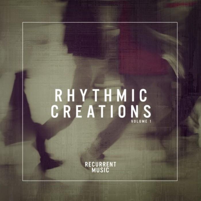VARIOUS - Rhythmic Creations Vol 1