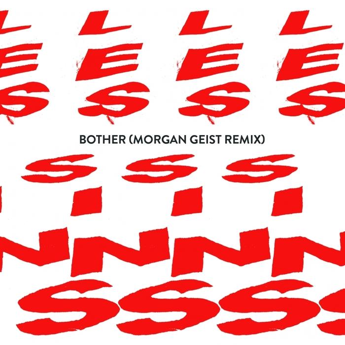LES SINS - Bother (Morgan Geist Remix)