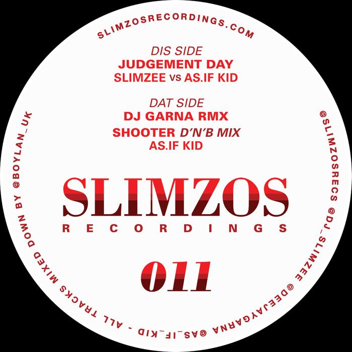 SLIMZEE/AS IF KID AND GARNA - Judgement Day EP