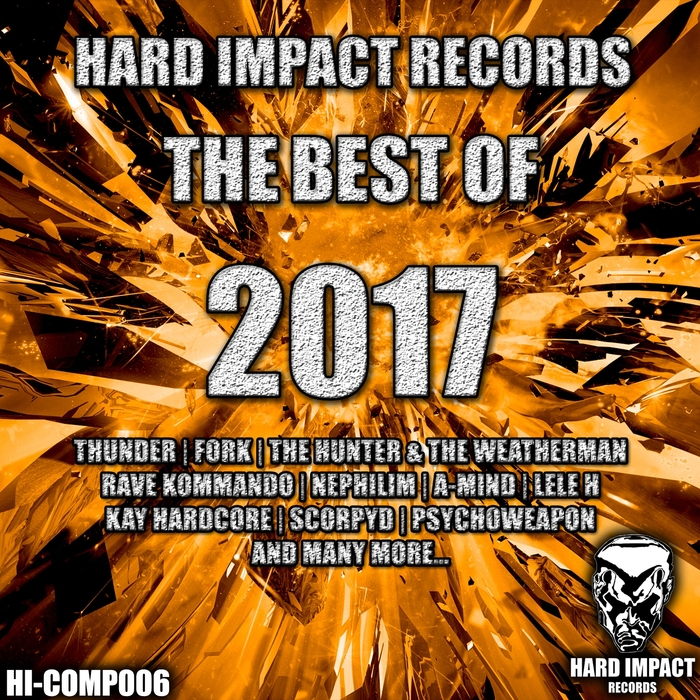 VARIOUS - Hard Impact Records/The Best Of 2017