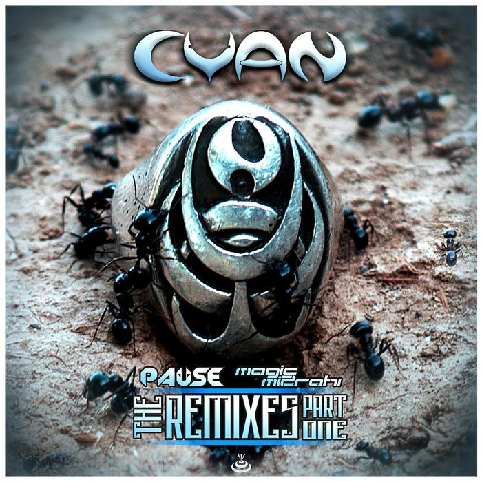 CYAN - The Remixes Part One