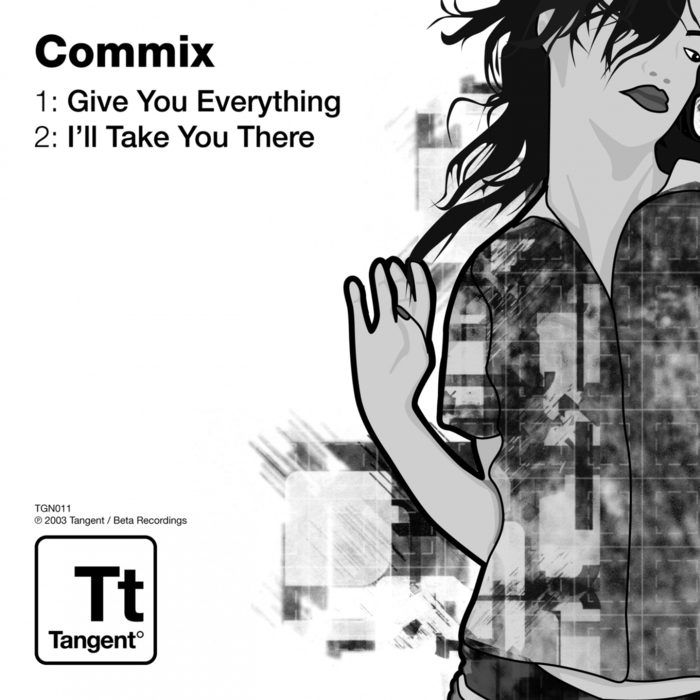 COMMIX - Give U Everything/I'll Take You There