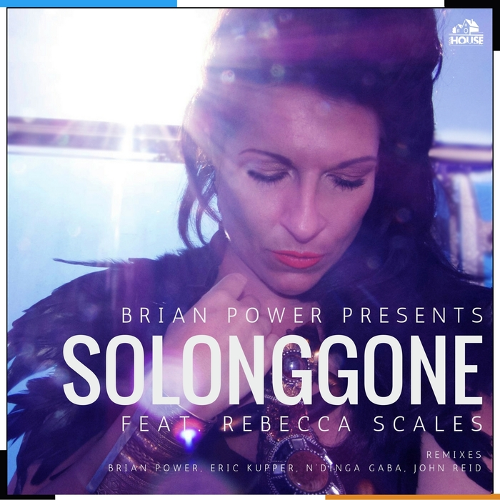 BRIAN POWER feat REBECCA SCALES - So Long Gone