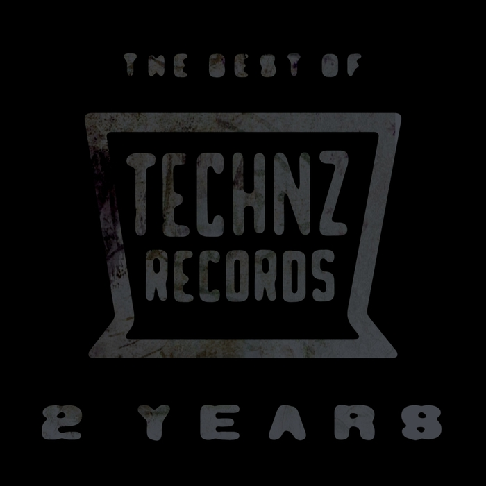 VARIOUS - The Best Of Technz Records... 2 Years